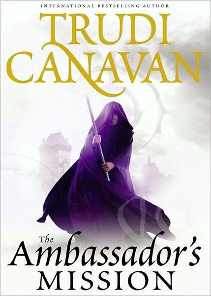Traitor Spy Trilogy 01 - The Ambassador's Mission - Canavan, Trudi