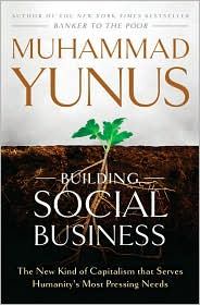 Building Social Business by Muhammad Yunus: Book Cover