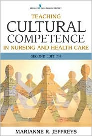 Teaching Cultural Competence in Nursing...