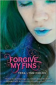 Forgive My Fins by Tera Lynn Childs: Download Cover