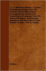 I. C. S. Reference Library - A Series O...