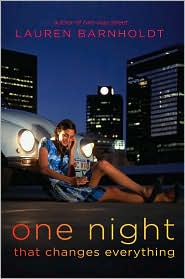 One Night That Changes Everything by Lauren Barnholdt: Book Cover