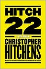 Book Cover Image. Title: Hitch-22: A Memoir, Author: by Christopher  Hitchens