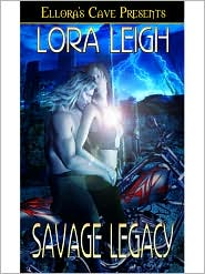 Lora Leigh - Savage Legacy (Legacies, Book Three)