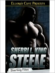 Sherri L. King - Steele (Sterling Files, Book One)