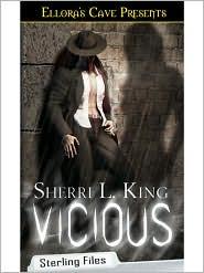 Sherri L. King - Vicious (Sterling Files, Book Two)