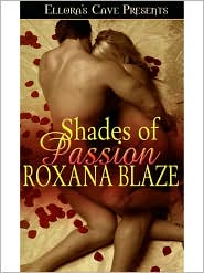 Roxana Blaze - Shades of Passion