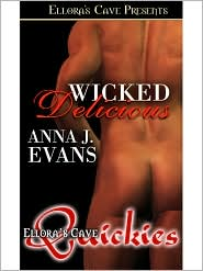 Anna J Evans. - Wicked Delicious