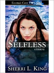 Sherri L. King - Selfless (Sterling Files)