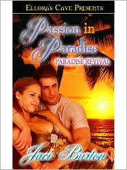 Jaci Burton - Paradise Revival (Passion in Paradise, Book Two)