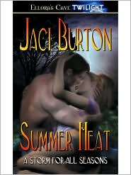 Jaci Burton - Summer Heat (A Storm for All Seasons, Book One)