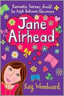 Jane Airhead by Kay Woodward: Book Cover