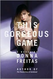 This Gorgeous Game by Donna Freitas: Download Cover