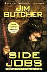 Book Cover Image. Title: Side Jobs: Stories From the Dresden Files, Author: by Jim  Butcher