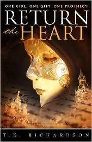 Return the Heart by T.K. Richardson: Book Cover