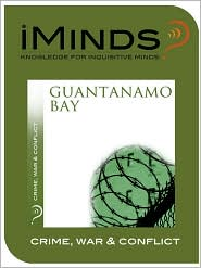 iMinds - Guantanamo Bay: Crime  War & Conflict
