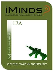 iMinds - Irish Republican Army: Crime  War & Conflict
