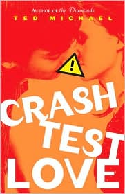 Crash Test Love by Ted Michael: Download Cover