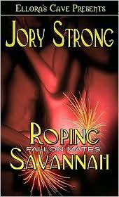 Jory Strong - Roping Savannah (Fallon Mates)
