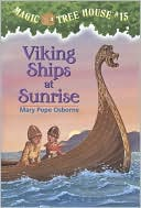 Viking Ships at Sunrise (Magic Tree House Series #15) by Mary Pope Osborne: Book Cover
