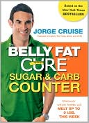 The Belly Fat Cure Sugar & Carb Counter by Jorge Cruise: Book Cover