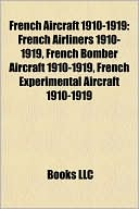 French Aircraft 1910-1919: French Airliners 1910-1919, French Bomber A