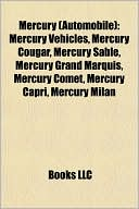 Mercury (Automobile): Mercury Vehicles, Mercury Cougar, Mercury Sable,