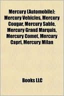 Mercury (Automobile): Mercury Vehicles, Mercury Cougar, Mercury Sable,