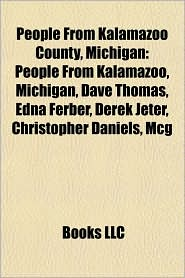 People From Kalamazoo County, Michigan: People From