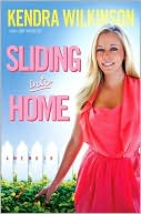 Sliding into Home by Kendra Wilkinson: Book Cover