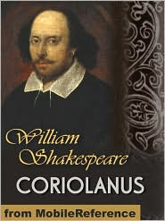 William Shakespeare - Coriolanus  (Mobi Classics)