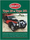 Bugatti Type 10 to Type 251 (Road Test Portfolio)