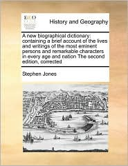 A new biographical dictionary: containing a brief account of