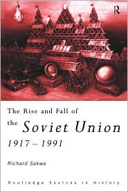 The Rise And Fall Of The Soviet Union 1...