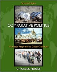 Comparative Politics: Domestic Responses to Global Challenges, 7th Edition