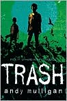 Book Cover Image. Title: Trash, Author: by Andy  Mulligan