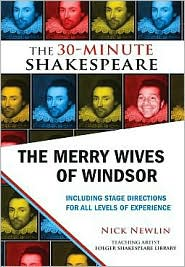 Nick Newlin - The Merry Wives of Windsor: The 30-Minute Shakespeare