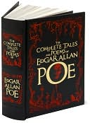 Book Cover Image. Title: The Complete Tales and Poems of Edgar Allan Poe (Barnes & Noble Leatherbound Classics), Author: Edgar Allan Poe