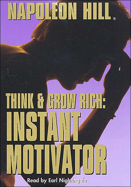 Think and Grow Rich: Instant Motivator book cover