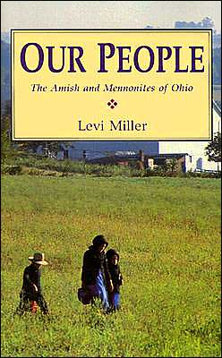 Our People: The Amish and Mennonites in Ohio