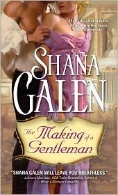 Shana Galen - Making of a Gentleman