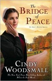 Cindy Woodsmall - The Bridge of Peace