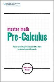 Debra Anne Ross - Master Math: Pre-Calculus: Pre-Calculus