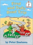 Fred and Ted's Road Trip by Peter Eastman: Book Cover
