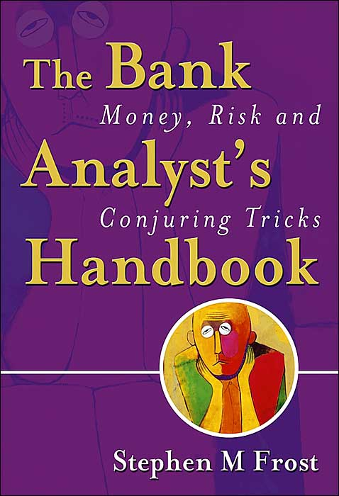 The Bank Analysts Handbook Money, Risk and Conjuring Tricks~tqw~_darksiderg preview 0