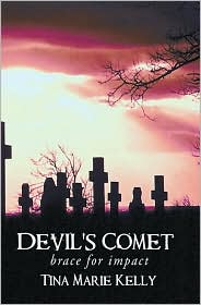 Tina Marie Kelly - Devil's Comet