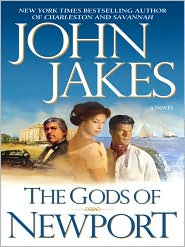 John Jakes - The Gods of Newport