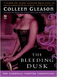 Colleen Gleason - The Bleeding Dusk