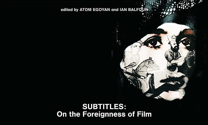 Subtitles: On the Foreigness of Film