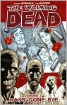 Book Cover Image. Title: The Walking Dead, Volume 1:  Days Gone Bye, Author: by Robert Kirkman